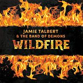 Wildfire by Jamie Talbert