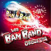100% Original von Los Bam Band Orquesta