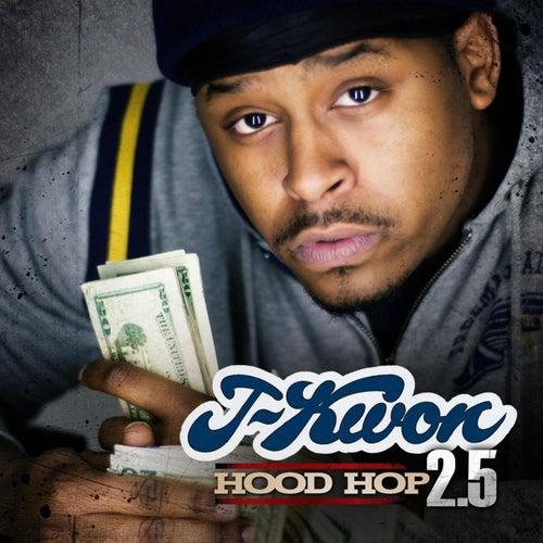 Hood Hop 2.5 by J-Kwon