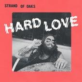 Hard Love de Strand Of Oaks