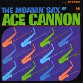 The Moanin' Sax de Ace Cannon