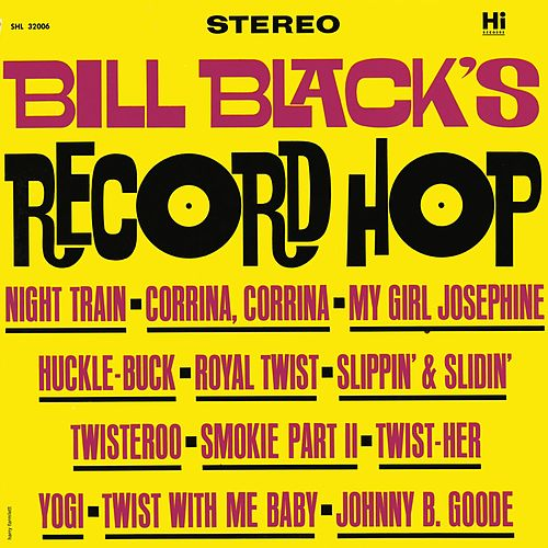 Record Hop by Bill Black's Combo