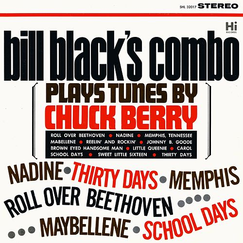 Plays Tunes by Chuck Berry by Bill Black's Combo