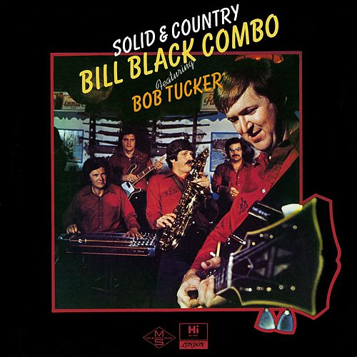 Solid & Country by Bill Black's Combo