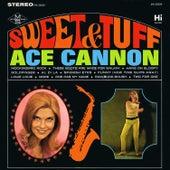 Sweet & Tuff de Ace Cannon