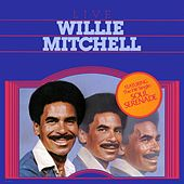Willie Mitchell Live by Willie Mitchell