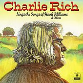 Sings the Songs of Hank Williams & Others by Charlie Rich