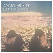 Dana Buoy:
