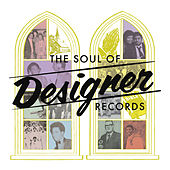 The Soul of Designer Records by Various Artists