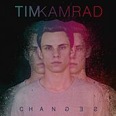 Changes von Tim Kamrad