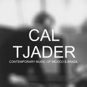 Contemporary Music Of Mexico & Brazil de Cal Tjader