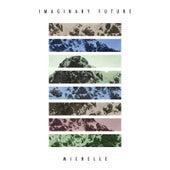 Michelle by Imaginary Future