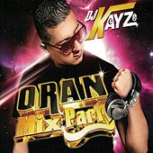 Oran Mix Party, Vols. 1 & 2 by Various Artists