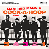 Cock-a-Hoop by Manfred Mann