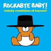 Lullaby Renditions of Beyoncé de Rockabye Baby!