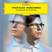 Philip Glass: Piano Works von Vikingur Olafsson