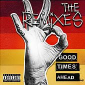 Good Times Ahead: The Remixes von GTA