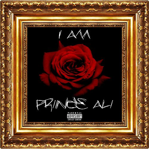 I Am by Prince Ali