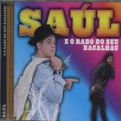 E o Rabo do Seu Bacalhau by Saul