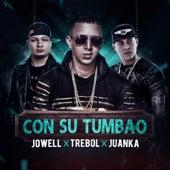 Con Su Tumbau (feat. Jowell & Juanka) by Trebol Clan
