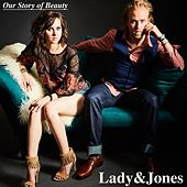 Our Story of Beauty by Lady
