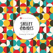Growing Up In New York by Shelley Fabares