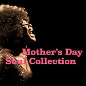 Mother's Day Soul Collection de Various Artists