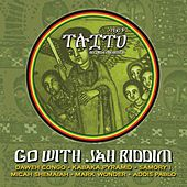 Go With Jah Riddim by Various Artists