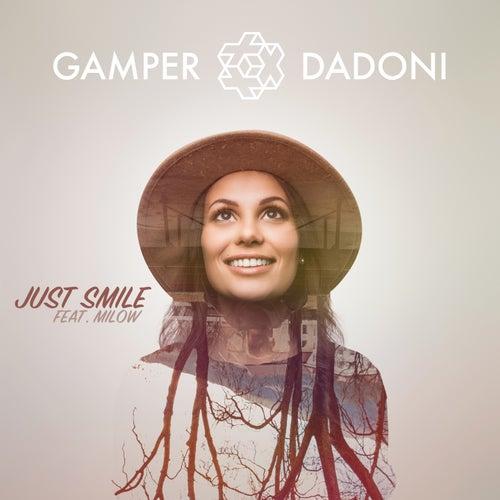 Just Smile (Feat. Milow) by GAMPER & DADONI