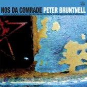 Nos Da Comrade by Peter Bruntnell