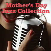Mother's Day Jazz Collection de Various Artists