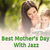 Best Mother's Day With Jazz de Various Artists