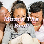 Mum's The Best! de Various Artists