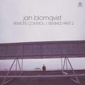 Remote Control (Remixed, Pt. 2) von Jan Blomqvist