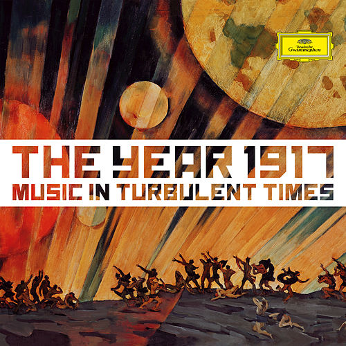 1917 - Music In Turbulent Times by Various Artists