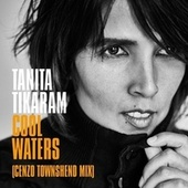 Cool Waters (Cenzo Townshend Mix) von Tanita Tikaram