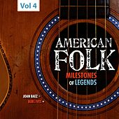 Milestones of Legends - American Folk, Vol. 4 by Various Artists