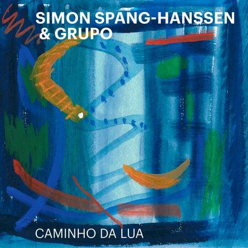 Caminho Da Lua by Simon Spang-Hanssen