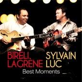 Best Moments by Sylvain Luc/Bireli Lagrene