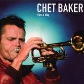 Two a Day de Chet Baker