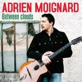 Between Clouds by Adrien Moignard