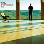 Dream About Me (Remixes) de Moby