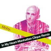 In My Heart (Manhattan Clique Remix) von Moby