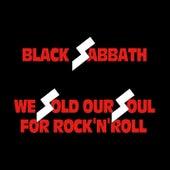 We Sold Our Soul for Rock 'n' Roll de Black Sabbath