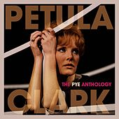 The Pye Anthology von Petula Clark