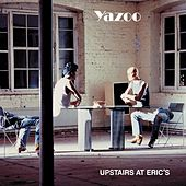 Upstairs at Eric's (2008 Remastered Version) by Yaz