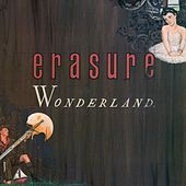 Wonderland (Special Edition) [2011 Remastered Edition] ((Special Edition) [2011 Remastered Edition]) von Erasure