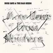 More News From Nowhere by Nick Cave