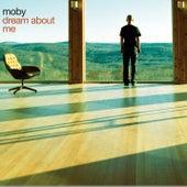 Dream About Me de Moby