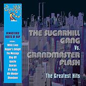 The Greatest Hits by The Sugarhill Gang